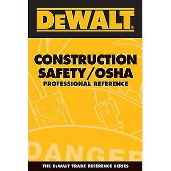 DEWALT Construction Safety/OSHA: Professionnel de référence (référence Dewalt commerce)