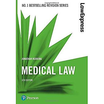 Law Express: Medical Law (Revision Guide) (Law Express)