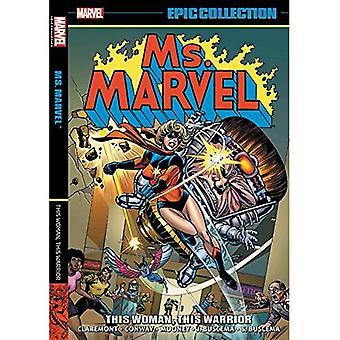 Ms. Marvel Epic Collection: Questa donna, questo guerriero