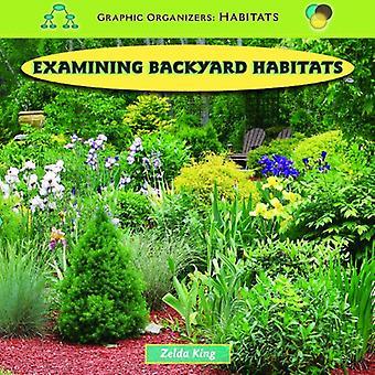 Examining Backyard Habitats (Graphic Organizers: Habitats)