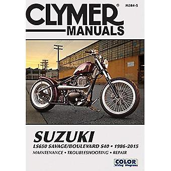 Suzuki LS650 Savage/Boulevard S40 Motorcycle Repair Manual: 1986-2015 (Clymer Manuals)
