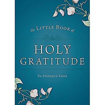Little Book of Holy Gratitude