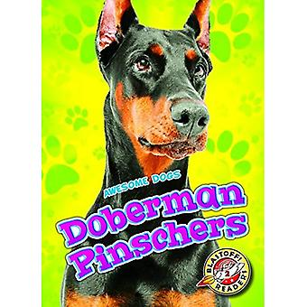 Doberman Pinschers (Awesome Dogs)