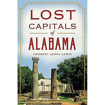 Lost Capitals of Alabama