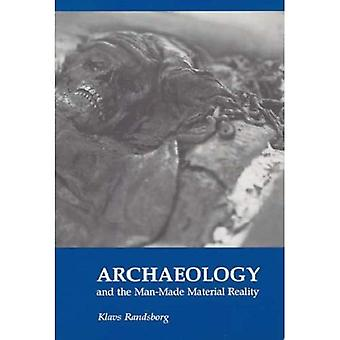 Arkeologi och den konstgjorda materiella verkligheten