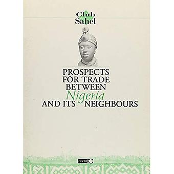 Prospects for Trade Between Nigeria and Its Neighbours
