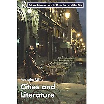 Cities and Literature (Routledge Critical Introductions to Urbanism and the City)