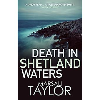 Death in Shetland Waters by Death in Shetland Waters - 9780749022730