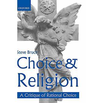 الاختيار ونقد الدين بنظرية الاختيار العقلاني بروس آند ستيف