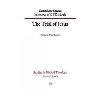 Rättegången mot Jesus genom Bammel & Ernst