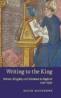 Writing to the King by Matthews & David