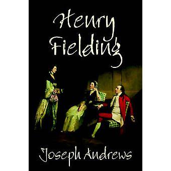 Joseph Andrews por Henry Fielding ficção por Fielding & Henry