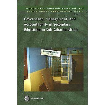 Styrning förvaltning och ansvarighet i gymnasieskolan i subsahariska Afrika av Världsbanken