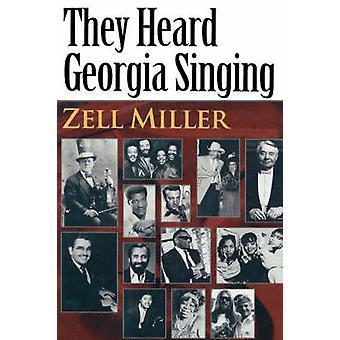 De hörde Georgien sång av Miller & Zell