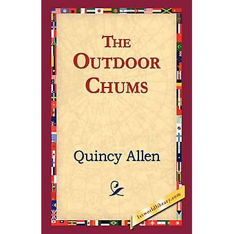 The Outdoor Chums by Allen & Quincy