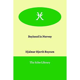 Drengeår i Norge af Boyesen & Hjalmar Hjorth