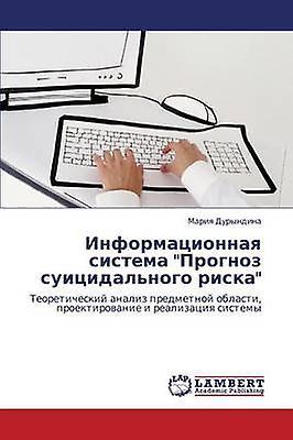 Informatsionnaya Sistema Prognoz Suitsidalnogo Riska by Duryndina Mariya
