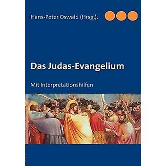 Das JudasEvangelium by Oswald & HansPeter