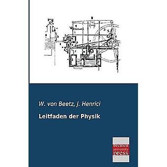 Leitfaden Der Physik by Von Beetz & W.
