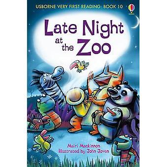 Late Night at the Zoo by Mairi Mackinnon - John Joven - 9781409507123