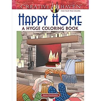 Creative Haven Happy Home - A Hygge Coloring Book by Creative Haven Ha