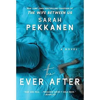 The Ever After - A Novel by The Ever After - A Novel - 9781501106989 Bo