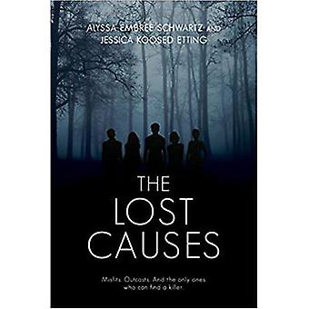 The Lost Causes by The Lost Causes - 9781525301339 Book