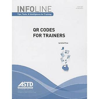 QR Codes for Trainers by Kella Price - 9781562868758 Book