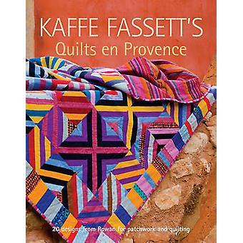 Kaffe Fassett's Quilts En Provence by Kaffe Fassett - 9781600853241 B