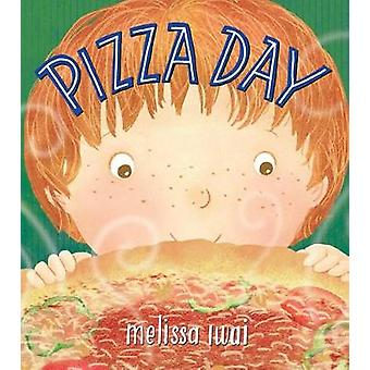 Pizza Day by Melissa Iwai - 9781627797900 Book