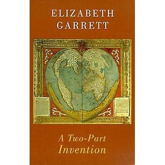A Two-part Invention by Elizabeth Garrett - 9781852244620 Book