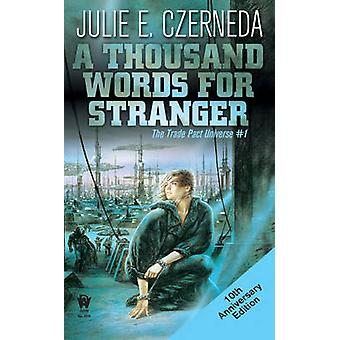 A Thousand Words for Stranger by Julie E Czerneda - 9780756404581 Book