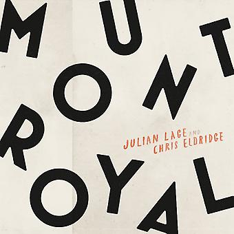 Lage, Julian / Eldridge, Chris - Mount Royal [Vinyl] USA import