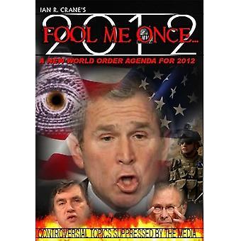 Narre mig én gang-ny verden ordre dagsorden for 2012 [DVD] USA importerer