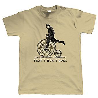 That's How I Roll, Mens T Shirt