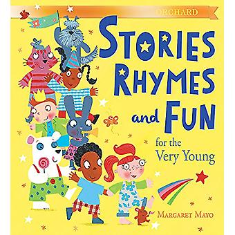 Orchard Stories - Rhymes and Fun for the Very Young by Margaret Mayo