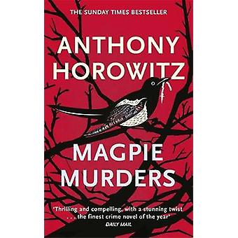 Magpie Murders by Anthony Horowitz - 9781409158387 Book