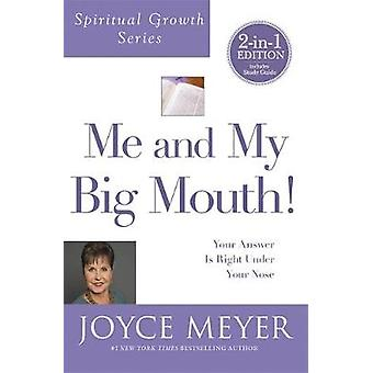 Me and My Big Mouth! (Spiritual Growth Series) - Your Answer is Right