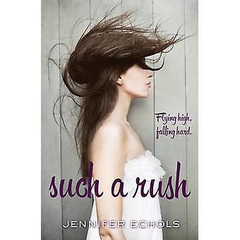 Tanta fretta da Jennifer Echols - 9781471117992 libro