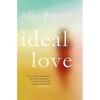 Ideal Love by Alice Burnett - 9781787199897 Book