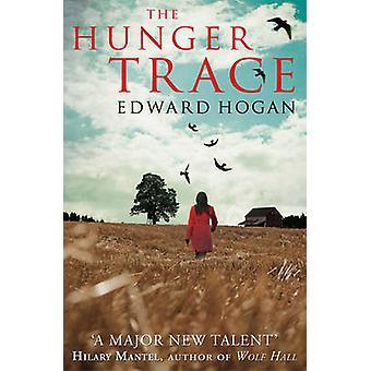La traccia di fame da Edward Hogan - 9781847391551 libro