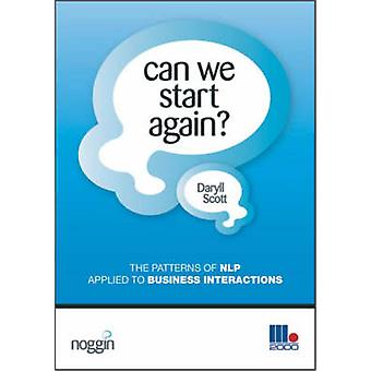 Can We Start Again? - The Patterns of NLP Applied to Business Interact
