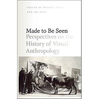 Feito para ser visto - perspectivas sobre a história da Antropologia Visual b