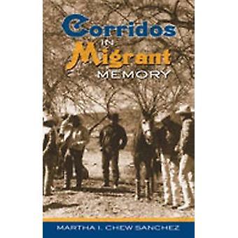Corridos en mémoire Migrant par Martha I. Chew Sanchez - 9780826334787