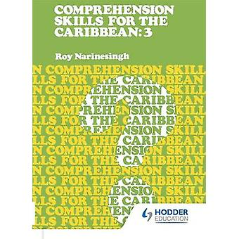 Comprehension Skills for the Caribbean - Book 3 by Roy Narinesingh - 9
