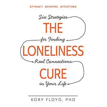 Ensamhet Cure - sex strategier för att hitta riktiga anslutningar i Y