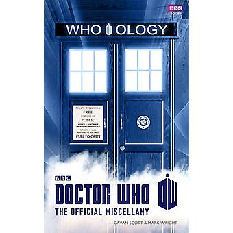 Doctor Who - Who-ology by Cavan Scott - Mark Wright - 9781849906197 Bo