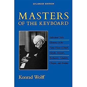 Masters of the Keyboard: Individual Style Elements in the Piano Music of Bach, Haydn, Mozart, Beethoven, Schubert, Chopin, and Brahms (A Midland Book)