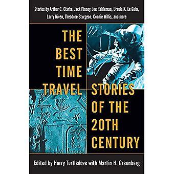 The Best Time Travel Stories of the 20th Century: Stories by Arthur C. Clarke, Jack Finney, Joe Haldeman, Ursula K. Le Guin,
