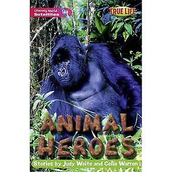 Literacy World Satellites Fiction Stage 2: Animal Heroes (LW SATELLITES)